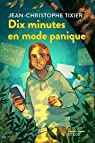 Dix minutes en mode panique par Tixier