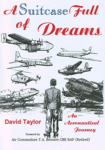 A Suitcase Full of Dreams : An Aeronautical Journey