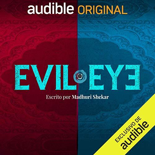 Diseño de la portada del título Evil Eye (Narración en Castellano)