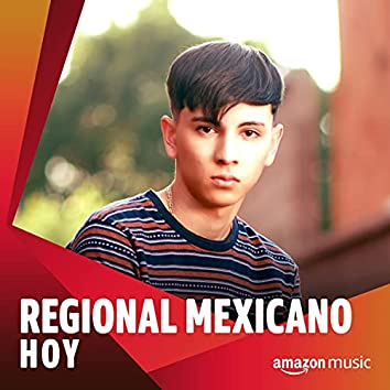 Regional Mexicano Hoy