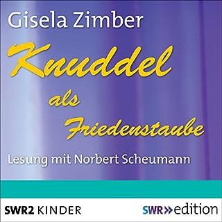 Knuddel als Friedenstaube Titelbild