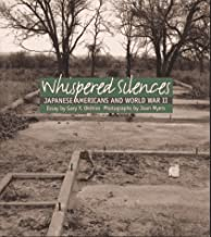Whispered Silences: Japanese Americans and World War II