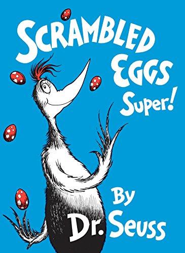 Scrambled Eggs Super! (Classic Seuss)