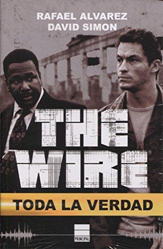 The Wire: Toda la verdad