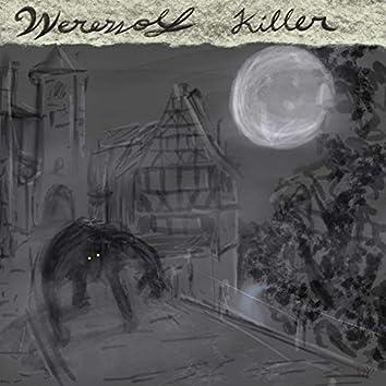 Werewolf Killer (feat. Emmett Hatlelid & Jack Noble)