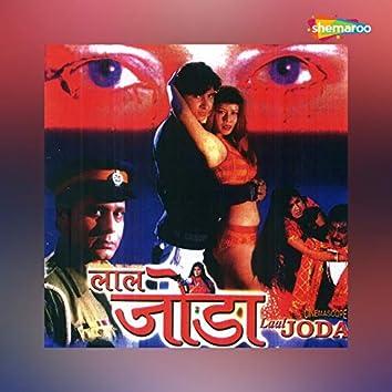 Laal Joda (Original Motion Picture Soundtrack)