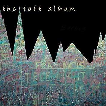 The Toft Album
