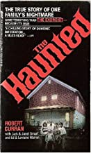 The Haunted: The True Story of One Family's Nightmare