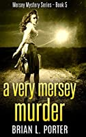 A Very Mersey Murder: Large Print Hardcover Edition