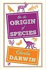 On the Origin of Species (Alma Classics Evergreens) Kindle Edition