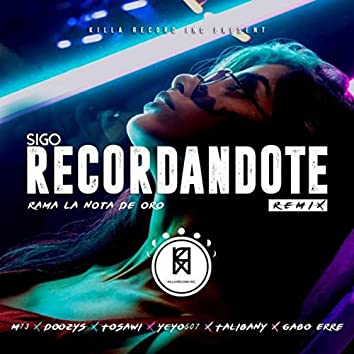 Sigo Recordandote (Remix)