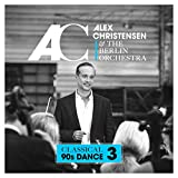 Classical 90s Dance 3 - Alex Christensen & The Berlin Orchestra