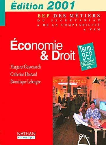 Economie et droit term bep secrétariat comptabilite eleve 2001l'édition en €uro