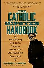 The Catholic Hipster Handbook