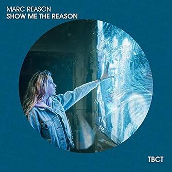 Show Me the Reason