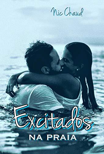 Excitados na Praia (Loucas por Pornô Livro 2)