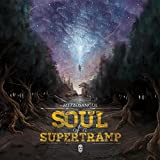Soul of a Supertramp [Explicit]