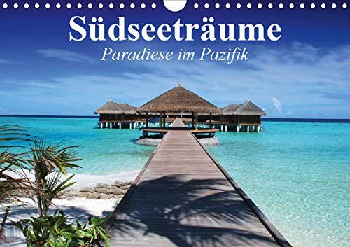Südseeträume. Paradiese im Pazifik (Wandkalender 2020 DIN A4 quer)