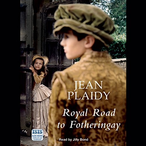 Royal Road to Fotheringay audiobook cover art