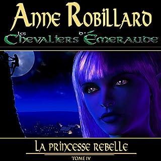 Page de couverture de La princesse rebelle
