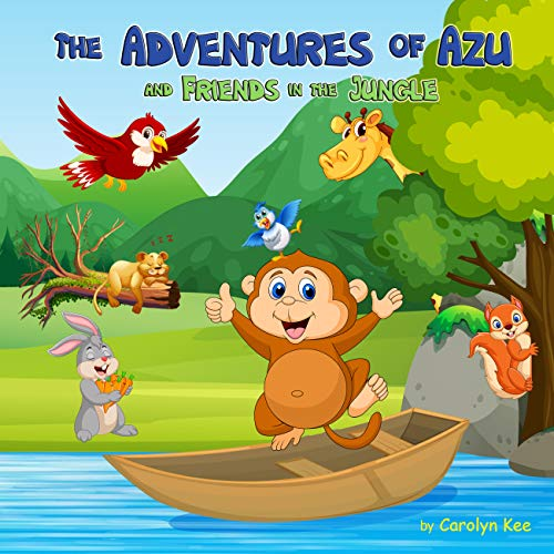 The Adventures of Azu and Friends in the Jungle (English Edition)