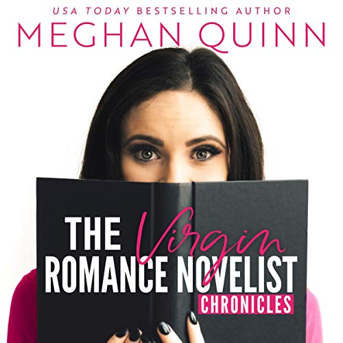 The Virgin Romance Novelist Chronicles                   By:                                                                                                                                 Meghan Quinn                               Narrated by:                                                                                                                                 Andi Arndt,                                                                                        Jeffrey Kafer                      Length: 18 hrs and 48 mins     106 ratings     Overall 4.5