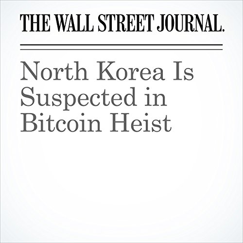 North Korea Is Suspected in Bitcoin Heist copertina