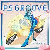 ps groove plus [Explicit]