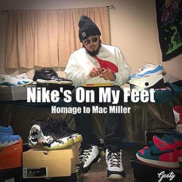 Nike's on My Feet