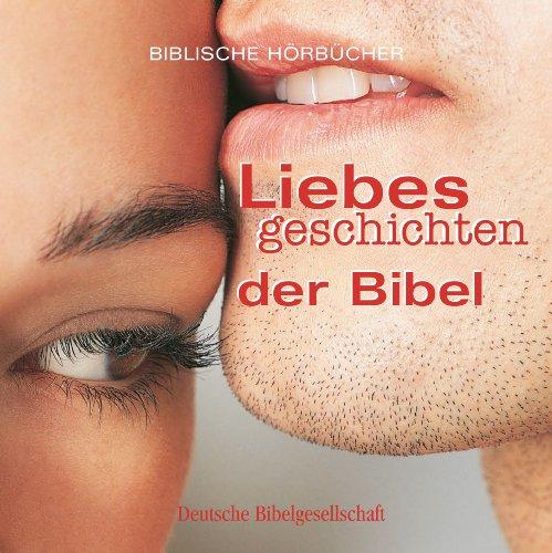 Liebesgeschichten der Bibel Titelbild
