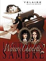 La guerre des Sambre (Tome 2) - Werner et Charlotte de Bernar Yslaire