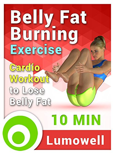 Belly Fat Burning Exercise: Cardio Workout to Lose Belly Fat - 10 Minutes
