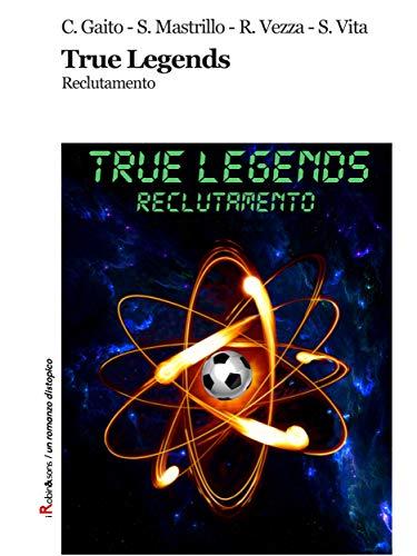 True Legends: Reclutamento (Robin&sons)