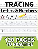TRACING Letters and Numbers: 120 pages to practice for kids ages 3-5. WorkBook for Preschool and Kindergarten - Learn to write - ABC print handwriting book