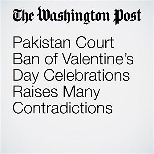 Pakistan Court Ban of Valentine's Day Celebrations Raises Many Contradictions copertina