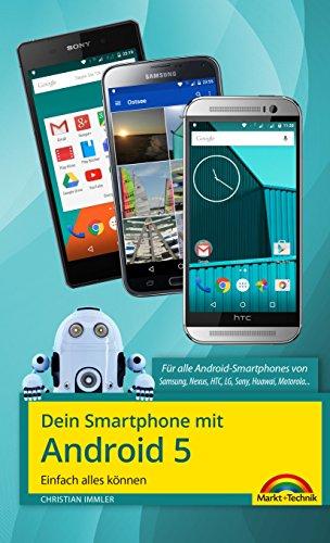Dein Smartphone mit Android 5: Einfach alles können (German Edition) eBook: Immler, Christian: Amazon.es: Tienda Kindle