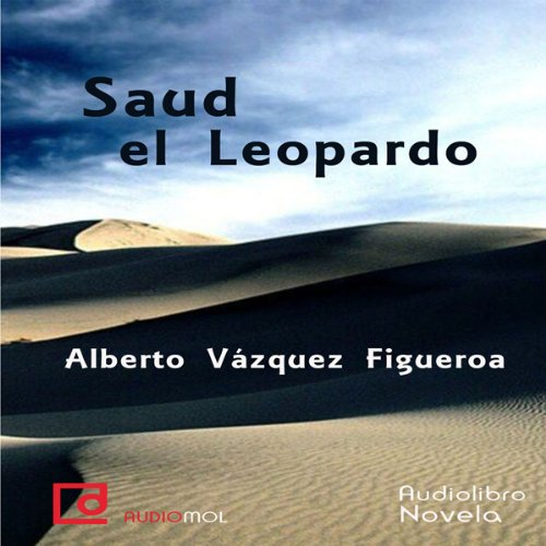 Saud el Leopardo [Saud the Leopard]  Audiolibri