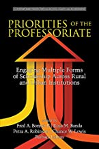 Priorities of the Professoriate (Contemporary Perspectives on Access, Equity, and Achievement)