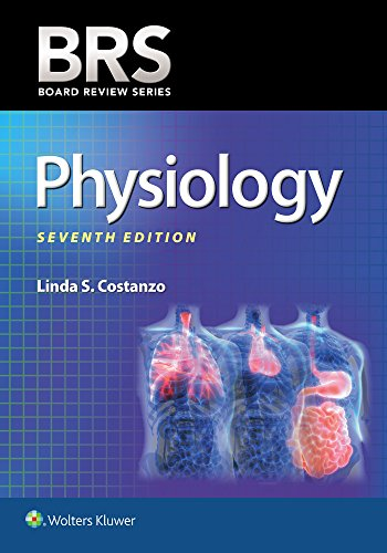 Compare Textbook Prices for BRS Physiology Board Review Series 7 Edition ISBN 9781496367617 by Costanzo Ph.D., Linda S.