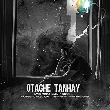 Otaghe Tanhay