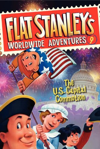 Download Flat Stanley's Worldwide Adventures #9: The US Capital Commotion (English Edition) B005AJU3UI