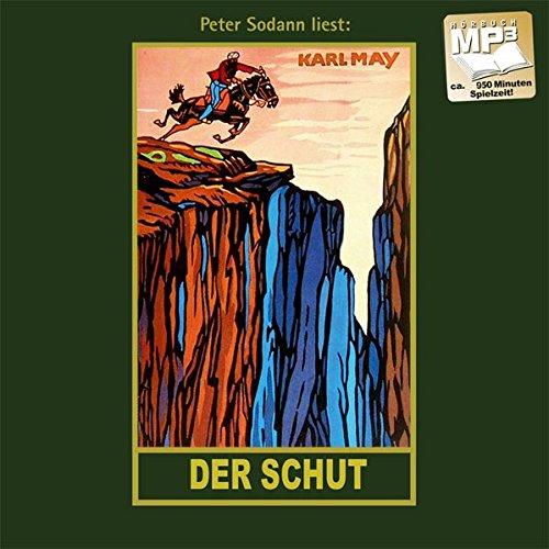 Der Schut: mp3-Hörbuch, Band 6 der Gesammelten Werke (Karl Mays Gesammelte Werke, Band 6)