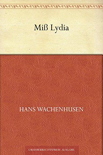 Couverture du livre Miß Lydia (German Edition)