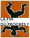 La Fin du progrès ?