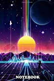 Notebook: Synthwave City The City From The Far Future , Journal for Writing, College Ruled Size 6' x 9', 110 Pages