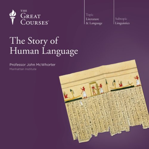 The Story of Human Language audiobook cover art