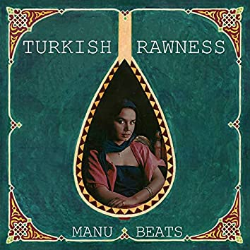 Turkish Rawness