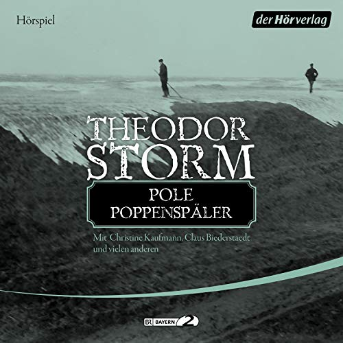 Pole Poppenspäler                   By:                                                                                                                                 Theodor Storm                               Narrated by:                                                                                                                                 Christine Kaufmann,                                                                                        Claus Biederstaedt,                                                                                        Ursula Traun,                   and others                 Length: 1 hr and 14 mins     Not rated yet     Overall 0.0