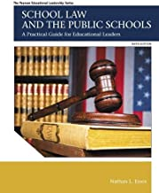 School Law and the Public Schools: A Practical Guide for Educational Leaders (Myedleadershiplab)