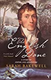 The English Dane: From King of Iceland to Tasmanian Convict: A Story of Empire and Adventure - Sarah Bakewell